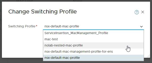 Change MAC profile on NSX-T switch